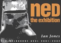 Ned: The Exhibition